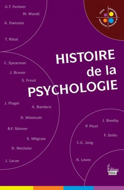 Collectif, Une histoire de la psychologie