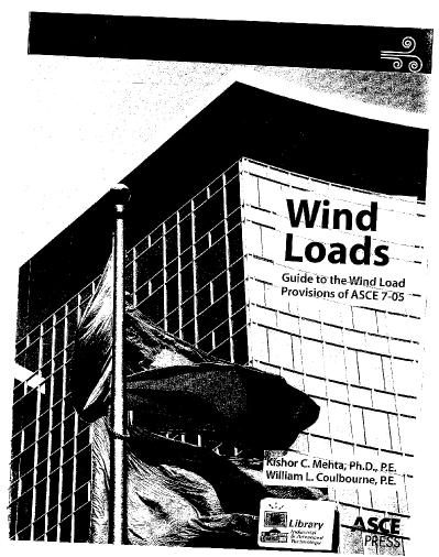 Wind Loads Guide to the Wind Load Provisions of ASCE 7-05