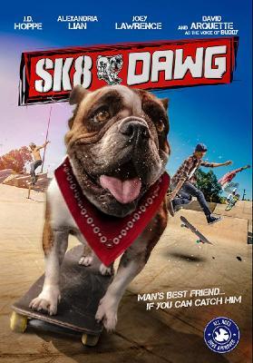 Пес-скейтер / Sk8 Dawg (2018)