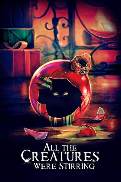 All The Creatures Were Stirring 2018 1080p WEB-DL H264 DD5 1-FGT