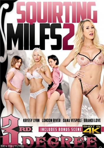 Squirting MILFs 2 (2018)
