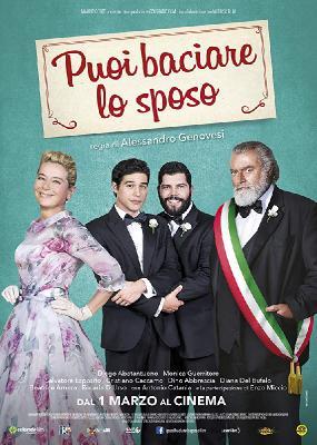 Моя большая итальянская гей-свадьба / Puoi baciare lo sposo (2018)