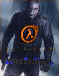 Half-Life 2: Underhell - Chapter 1 (2013, PC)