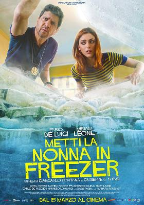 Положи бабушку в холодильник / Metti la nonna in freezer (2018)