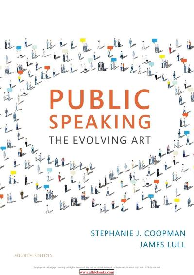 Public Speaking The Evolving Art, 4th Edition