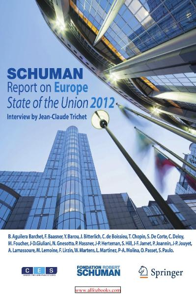 Schuman Report on Europe State of the Union 2012