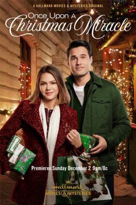 Внезапное чудо на Рождество / Once Upon a Christmas Miracle (2018)